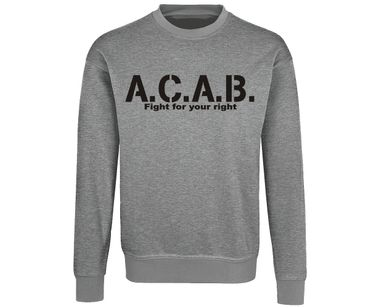 ACAB Fight for your right Männer Pullover – Bild 1