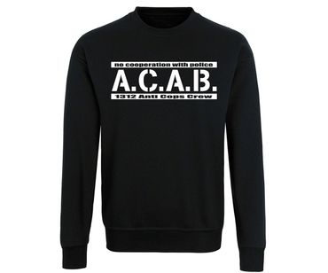 ACAB No cooperation with Police Männer Pullover – Bild 4