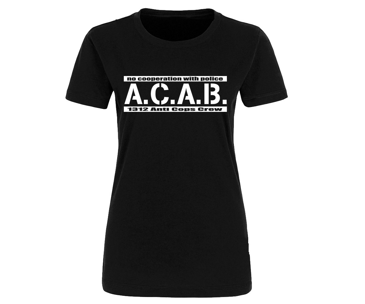 ACAB No cooperation with Police Frauen Shirt – Bild 2