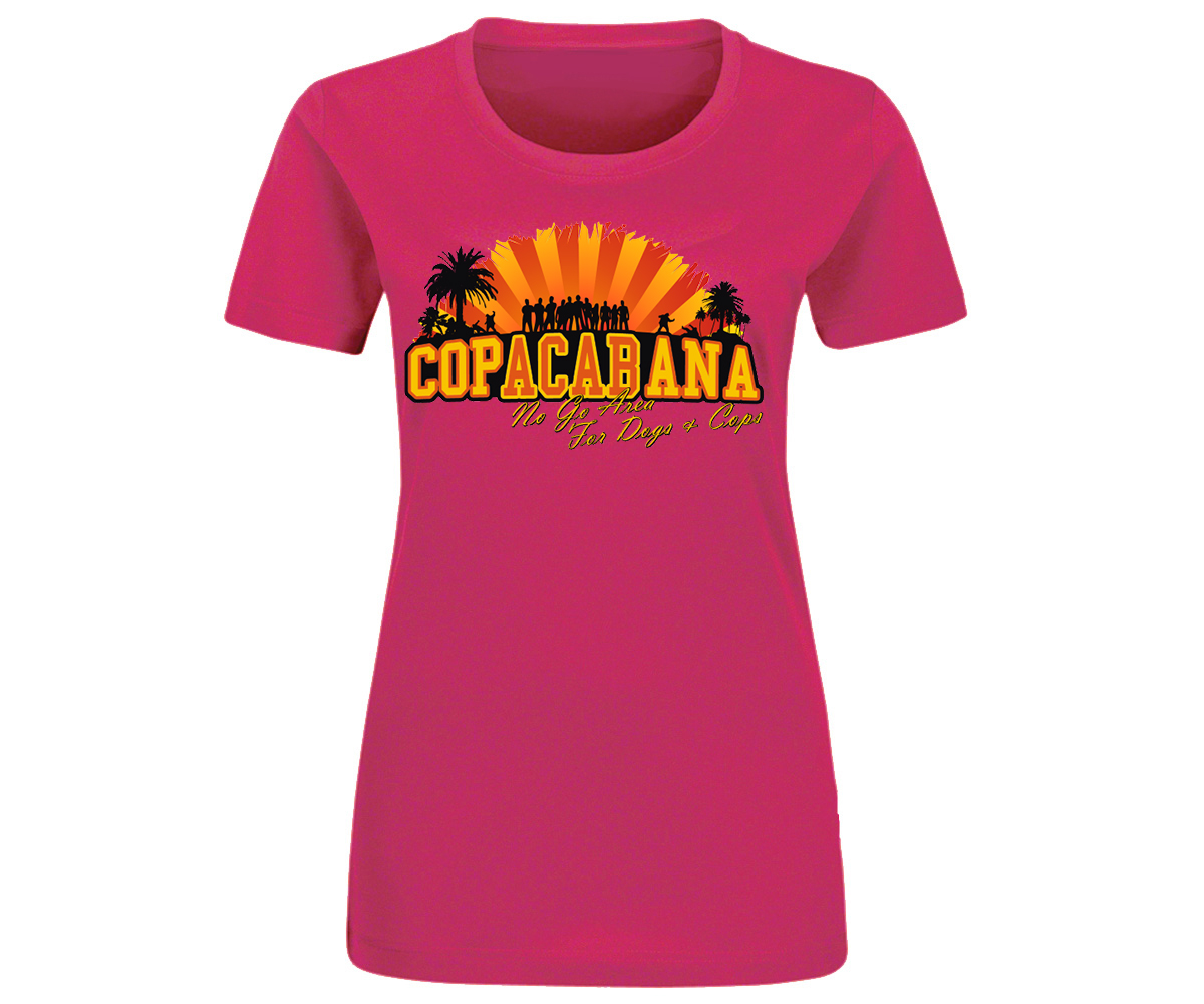 Copacabana Frauen Shirt No go Area for Dogs and Cops – Bild 1