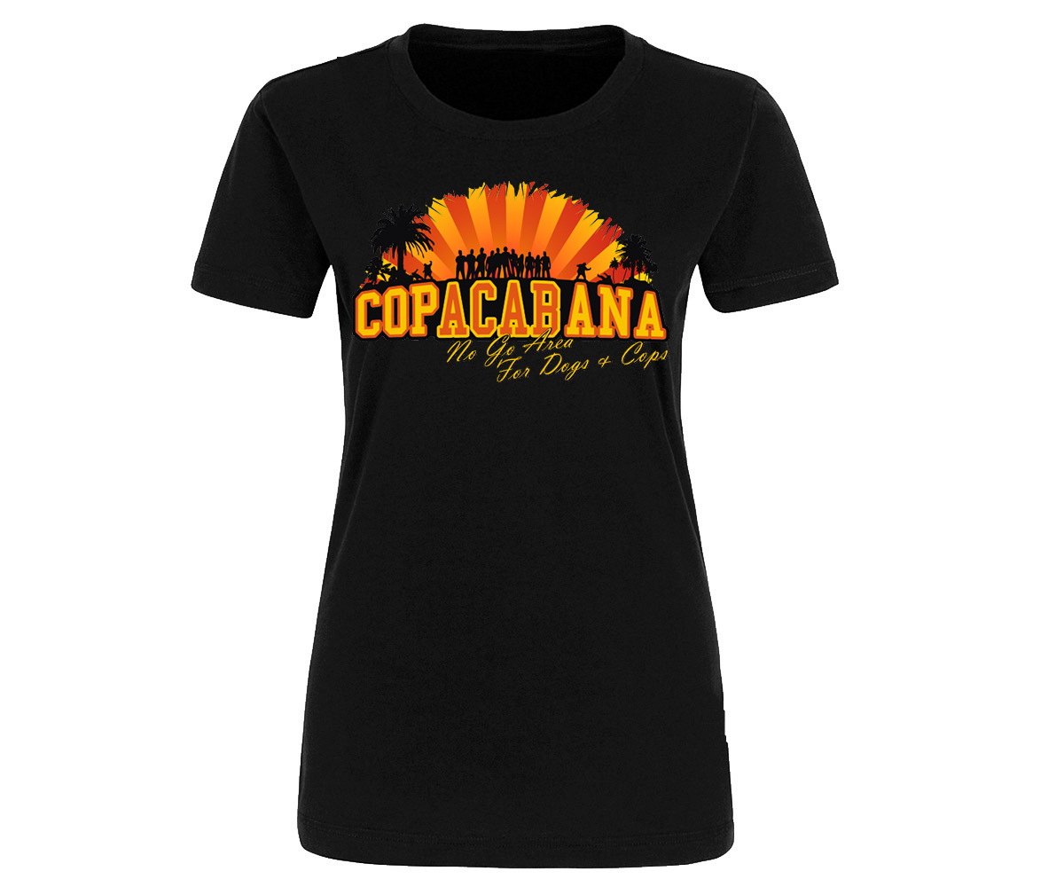 Copacabana Frauen Shirt No go Area for Dogs and Cops – Bild 3