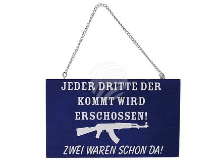 17-1119 Holz-Schild, Jeder dritte der kommt..., zum Aufhängen, ca. 22 x 13 cm