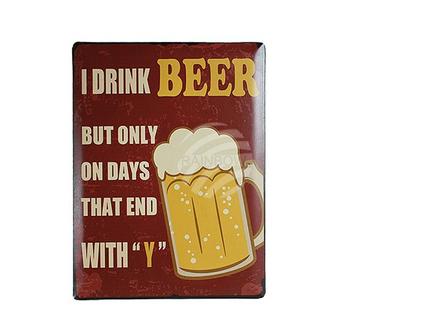 810641 Metall-Schild, Nostalgie I drink Beer..., ca. 30 x 40 cm