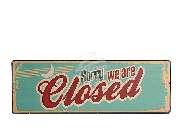 810675 Metall-Schild, Nostalgie Sorry we are closed, ca. 15 x 45 cm
