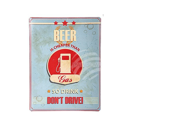 810710 Metall-Schild, Vintage Look, Beer is cheaper than Gas, so drink, don't driv