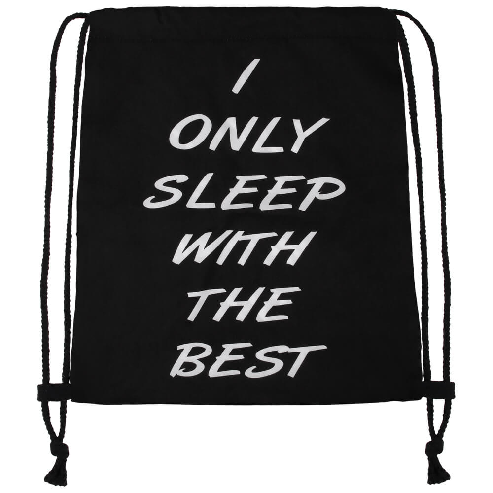 RU-x221 Gymbag Gymsac Design: I only sleep with the best Farbe: schwarz weiss