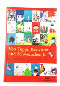 """Buch """" Von Tuppi, Krawitter und Schweinchen Jo"""""""