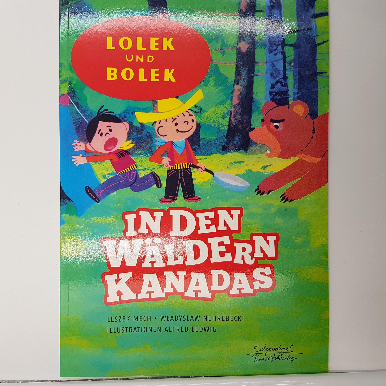 Lolek & Bolek in den Wäldern Kanadas