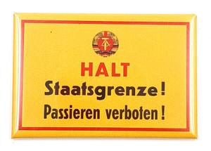 Magnet Halt Staatsgrenze! Passieren verboten!
