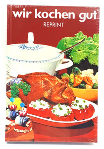 """Buch Reprint """"Wir kochen gut"""" Kochbuch-Klassikers"""