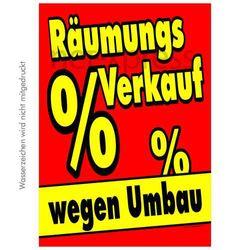 Werbeplakat Ausverkauf wegen Umbau