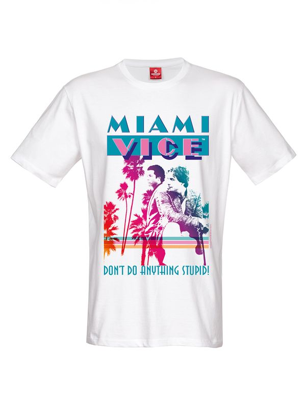Miami Vice Don't Do Anything Stupid T-Shirt white view