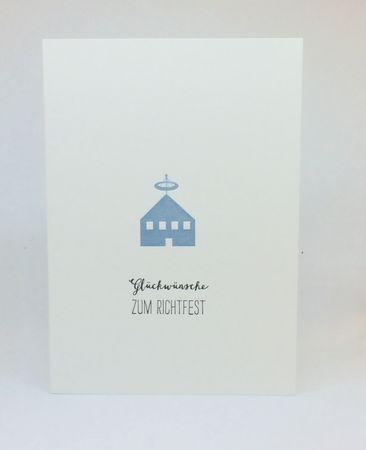 Glückwünsche zum Richtfest Handgedr. Unikat-Karte