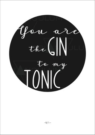 Kunstdruck You are the Gin to my tonic A 4 – Bild 2