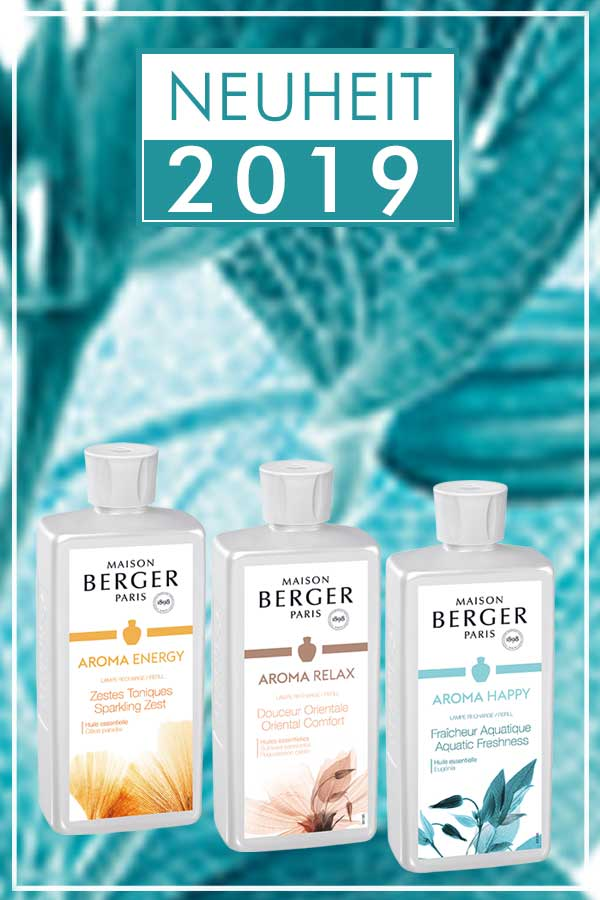 Neuheiten 2018 - Die neuen Düfte von Lampe Berger Paris