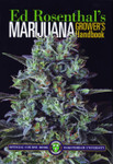 Marijuana Grower's Handbook, by Ed Rosenthal, revised edition, 512 pages