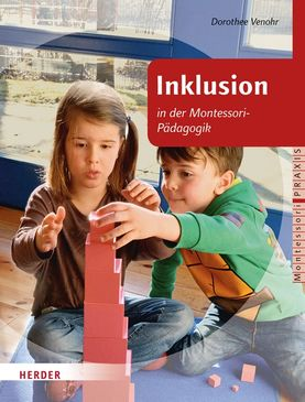 Inklusion in der Montessori-Pädagogik - Dorothee Venohr