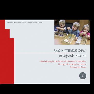 Montessori einfach klar! Band 1