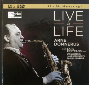 Arne Domnerus & Lars Erstrand - Live is Life - PRUHD 914 - Ultra-HD-CD