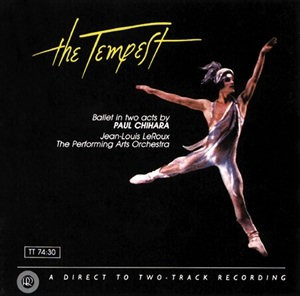 Jean-Louis LeRoux & Performing Arts Orchestra: Chihara - The Tempest - RR