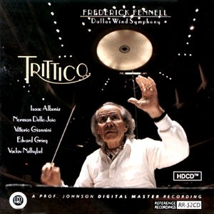 Frederick Fennell & Dallas Wind Symphony Orchestra ? Trittico - HDCD Reference Recordings