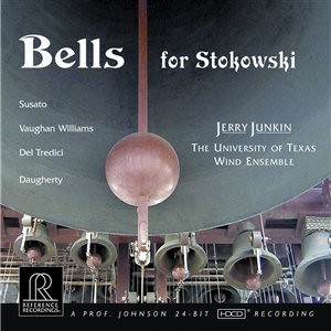Jerry Junkin - Bells for Stokowski - HDCD Reference Recordings