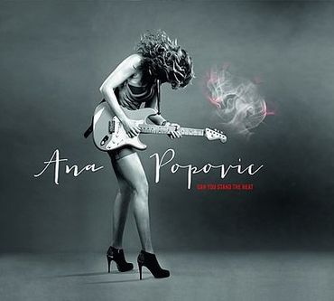 Ana Popovic - Can You Stand The Heat - ArtistExclusive CD