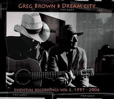 Greg Brown - Dream City - Essential Recordings, Vol. 2, 1997-2006 - Red House Records CD