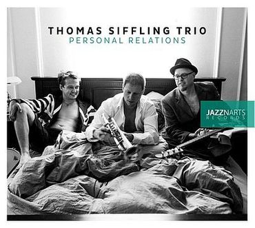 Thomas Siffling Trio - Personal Relations - Jazznarts Records CD