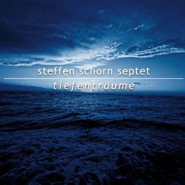 Steffen Schorn Septet - Tiefenträume - Pure Audio Blu-ray