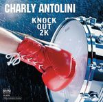 Charly Antolini - Knock Out 2K - 180gramm-LP - inakustik
