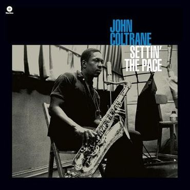 John Coltrane - Settin The Pace - Limited Edition 180gramm VINYL-LP - WaxTimeRecords