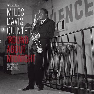 Miles Davis Quintet - Round About Midnight - 180gramm LP - Jazz Images