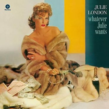 Julie London - Whatever Julie Wants - Limited Edition 180gramm VINYL-LP - WaxTimeRecords