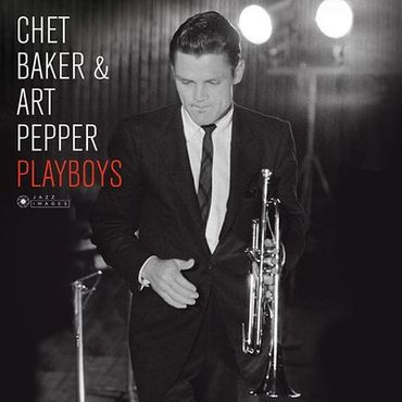 Chet Baker & Art Pepper - Playboys - 180gramm LP - Jazz Images