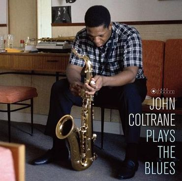 John Coltrane - Plays The Blues - 180gramm LP - Jazz Images