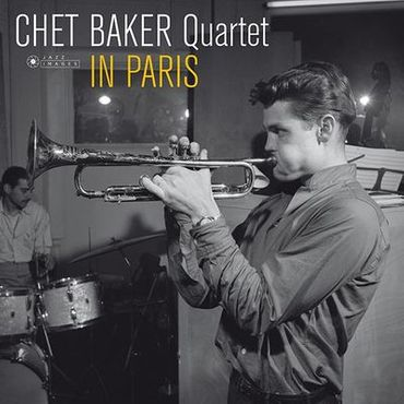 Chet Baker Quartet In Paris - 180gramm LP - Jazz Images