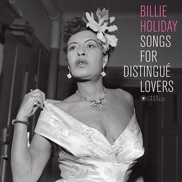 Billie Holiday Songs For Distingue Lovers - 180gramm LP - Jazz Images