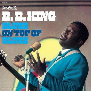B.B.King - Blues On Top Of Blues - 180 gramm LP - Elemental