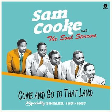 Sam Cooke - Come And Go To That Land - 180gramm VINYL-LP - WaxTimeRecords