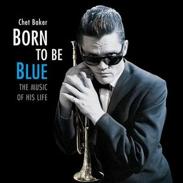 Chet Baker - Born To Be Blue - 180gramm VINYL-LP - Jazz Wax Records