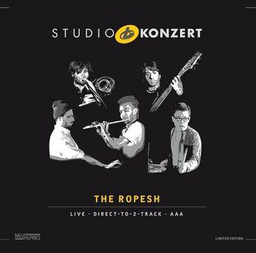 The Ropesh - Studio Konzert - 180gramm VINYL-LP - Neuklang