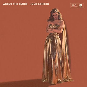 Julie London - About The Blues - 180gramm VINYL-LP - WaxTimeRecords