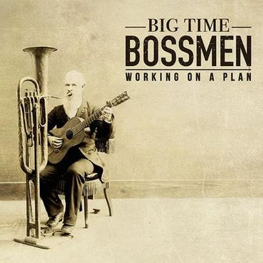 Big Time Bossmen - Working On A Plan - 180gramm VINYL-LP - Rootz Rumble Records