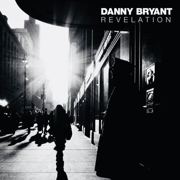 Danny Bryant - Revelation - CD - Jazzhaus Records