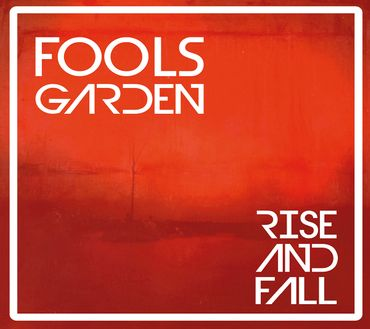 Fools Garden - Rise And Fall - 180gramm VINYL-LP - Jazzhaus Records