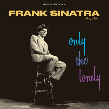 Frank Sinatra - Only The Lonely - 180gramm LP - Vinyl Lovers