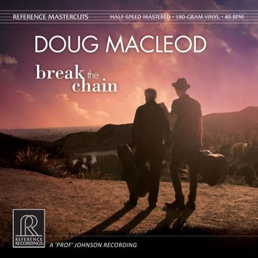 Doug Mac Leod - Break The Chain - 2LPs 180gr 45rpm - Reference Recordings
