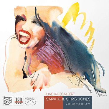 Sara K . & Chris Jones - Live in Concert - 180gramm VINYL-LP - Stockfisch Records