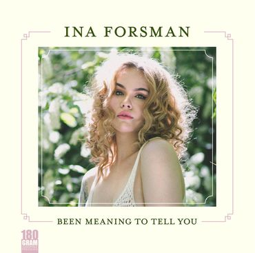 Ina Forsman - Been Meaning To Tell - Ruf Records - 180gramm Vinyl-LP